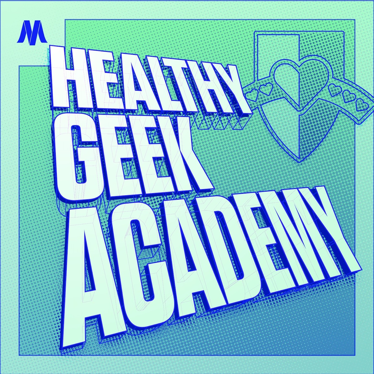"Green geometic background with the words ""Healthy Geek Academy"""